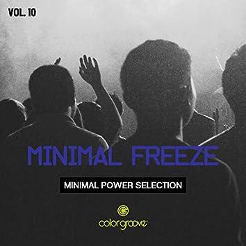 Minimal Freeze, Vol. 10 (Minimal Power Selection)