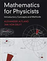 Mathematics for Physicists: Introductory Concepts and Methods Front Cover