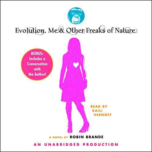 Evolution, Me, & Other Freaks of Nature audiobook cover art