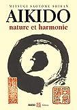 Aïkido : Nature et harmonie