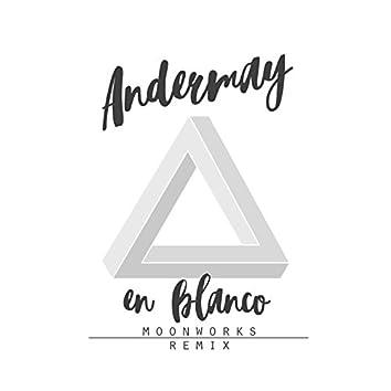 En Blanco (Moonworks Remix)