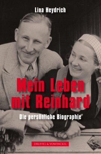 Mein Leben mit Reinhard: Die persönliche Biographie