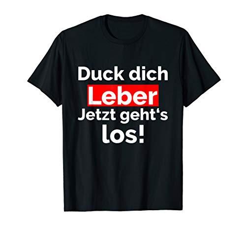 Herren Duck dich Leber | Malle Party Bier Alkohol Schnaps Hacke T-Shirt