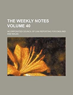 The Weekly Notes Volume 40