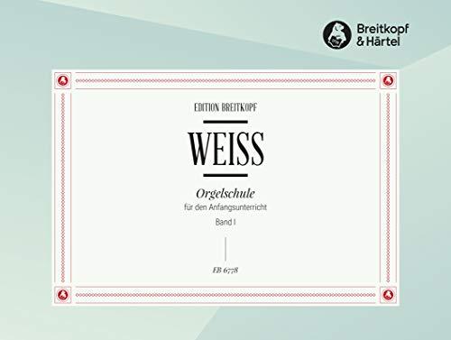 Orgelschule Für den Anfangsunterricht Band 1 (EB 6778)