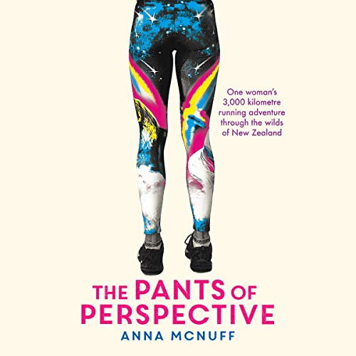 The Pants of Perspective Audiobook By Anna McNuff cover art