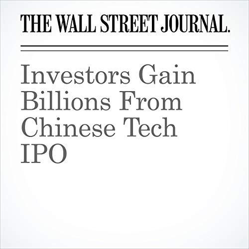 Investors Gain Billions From Chinese Tech IPO copertina