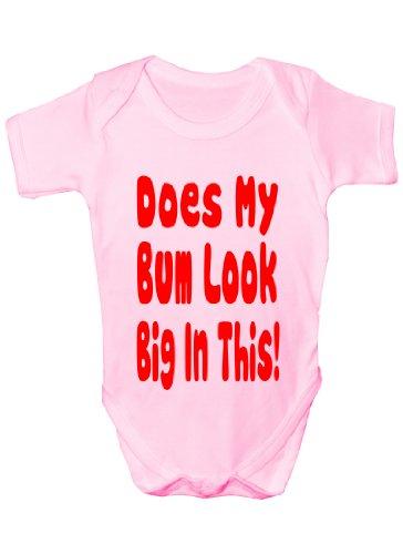 Does My Bum Look Big dans CE ~ Cadeau humoristique Body bébé fille/garçon Sans manches pour bébés - Rose - 6-12 mois