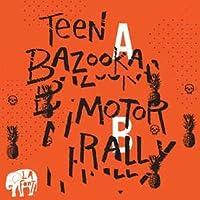 Teen Bazooka / Motor Rally [Analog]