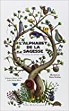 L'alphabet de la sagesse - 26 Contes du monde entier de Marie Delafon ,Johanna Marin Coles ,Lydia Marin Ross ( 4 novembre 1999 ) - Editions Albin Michel (4 novembre 1999)