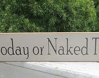 Not Branded Pancarte en bois pour buanderie avec inscription « Laundry Today or Naked Tomorrow » peinte à la main, motif r...