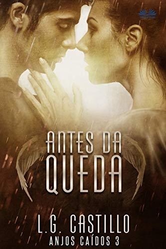 Antes da Queda (Anjos Caídos #3)