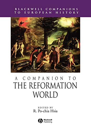 Reformation World (Blackwell Companions to European History)