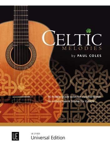 Celtic Melodies: 16 mittelschwere Stücke für Gitarre. für Gitarre.