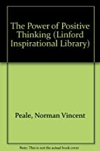 The Power of Positive Thinking (Linford Inspirational Library)