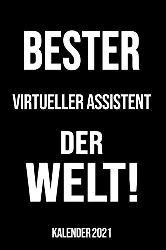 Bester Virtueller Assistent der Welt!: Kalender 2021 A5 I 160 Seiten I Taschenkalender 2021 I Buchkalender 2021 I Schönes Geschenk Kollegen & Familie