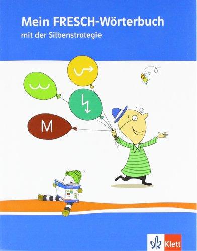 Mein FRESCH Wörterbuch: Wörterbuch Klasse 1-4