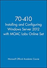 70-410 Installing and Configuring Windows Server 2012 with MOAC Labs Online Set