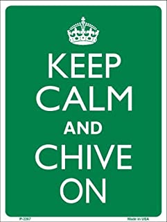 Rancho Denaro P-2267 Keep Calm Chive On Metal Novelty Parking Sign