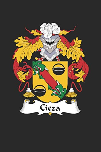 Cieza: Cieza Coat of Arms and Family Crest Notebook Journal (6 x 9 - 100 pages)