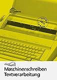 Maschinenschreiben /Textverarbeitung / Maschinenschreiben Textverarbeitung Kurzausgabe - Gerhard Nickolaus