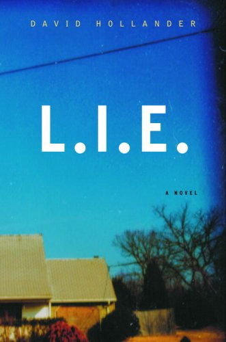 L.I.E.: A Novel - Kindle edition by Hollander, David. Literature & Fiction  Kindle eBooks @ Amazon.com.