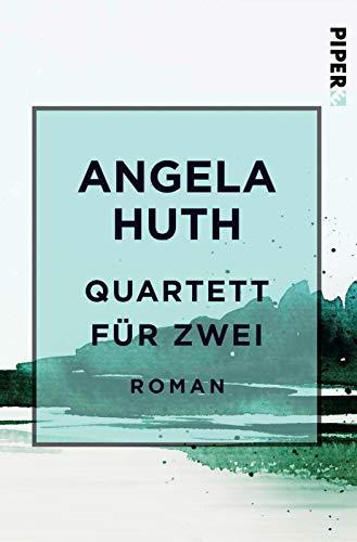 Quartett für zwei: Roman