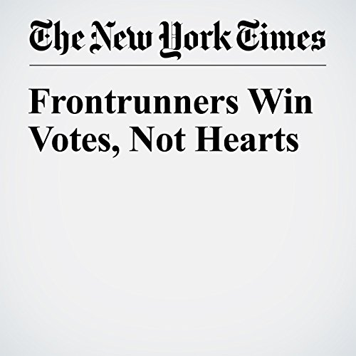 Frontrunners Win Votes, Not Hearts cover art