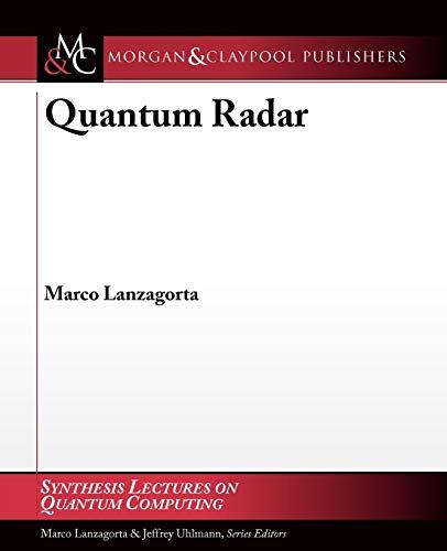 Quantum Radar (Synthesis Lectures on Quantum Computing)
