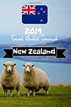 2019 Travel Bullet Journal New Zealand: Turn your adventures into a life-long memory with this notebook planner and organzier.