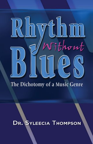 Rhythm Without Blues: The Dichotomy of a Music Genre (English Edition)