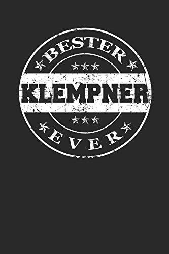 Bester Klempner Ever: A5 Blanko • Notebook • Notizbuch • Taschenbuch • Journal • Tagebuch - Ein lustiges Geschenk für die Besten Männer Der Welt