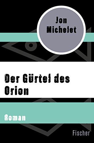 Der Gürtel des Orion: Roman