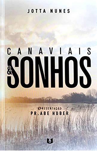 Canaviais e Sonhos (Portuguese Edition)