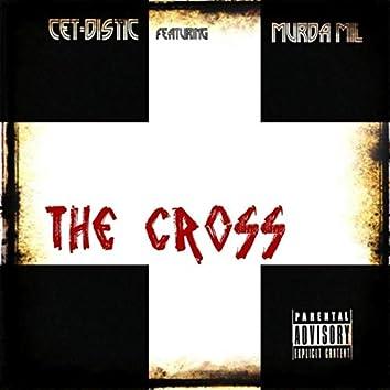 The Cross (feat. Murda Mil)