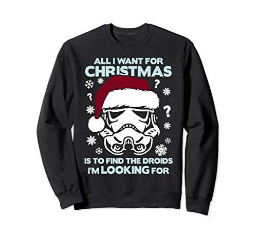 Star Wars Trooper Find The Droids For Christmas Text Sweatshirt