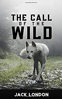 The Call of the Wild (Annotated): Updated | White Wolf Cover