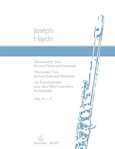 Flötenmusik. Die Londoner Trios für zwei Flöten und Violoncello. Hob. 4: 1-4