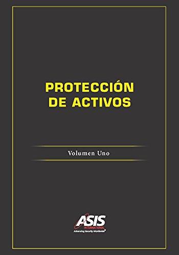 Protección de Activos: Volumen Uno