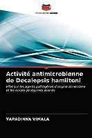Activité antimicrobienne de Decalepsis hamiltoni