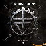 Songtexte von Terminal Choice - Black Journey 2