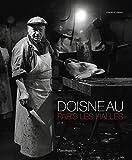 Robert Doisneau : Paris Les Halles.