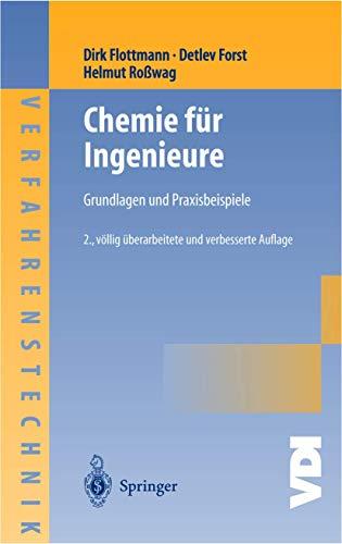 Chemie für Ingenieure: Grundlagen und Praxisbeispiele (VDI-Buch)