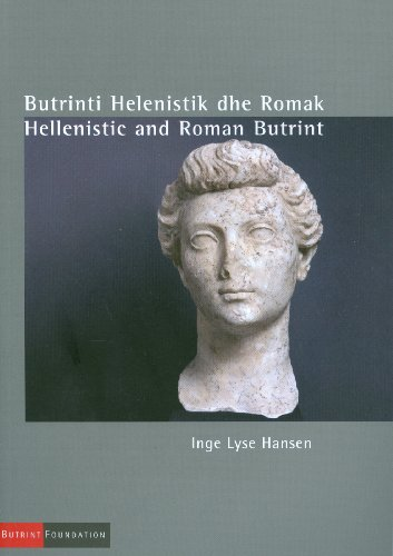 Hellenistic and Roman Butrint (Nga E Njejta Seri/In the Same Series)