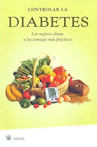 Controlar la diabetes (NO FICCION) (Spanish Edition)