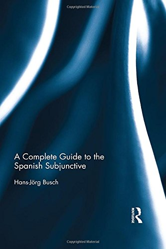 A Complete Guide to the Spanish Subjunctive