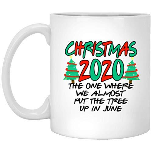N\A Navidad 2020 Aquel en el Que Casi ponemos el árbol en Junio Divertida Taza navideña Taza de café navideña en cuarentena Taza de té de Regalo