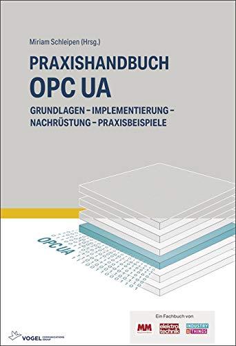 Praxishandbuch OPC UA: Grundlagen - Implementierung -...