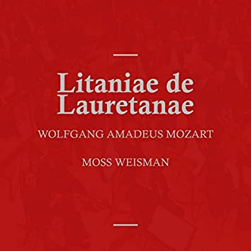 Mozart: Litaniae de Lauretanae