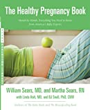 Healthy Pregnancy Book (Sears Parenting Library)